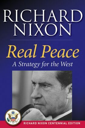Real Peace: A Strategy for the West