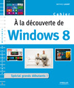 A la découverte de Windows 8