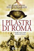 I pilastri di Roma