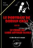 Le portrait de Dorian Gray (suivi de Le crime de Lord Arthur Savile)