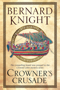 Crowner's Crusade: A Crowner John Medieval Mystery