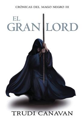 Trudi Canavan - El gran lord