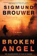 Broken Angel: A Novel