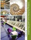 Linking Architecture and Education: Sustainable Design for Learning Environments