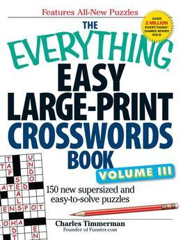 The Everything Easy LargePrint Crosswords Book, Volume III
