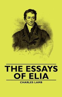 The Essays of Elia