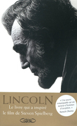 Abraham Lincoln. L'homme qui rva l'Amrique.