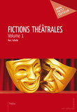 Fictions théâtrales - Volume 1