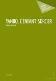 Yando, l'enfant sorcier