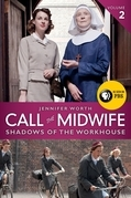Jennifer Worth - Call the Midwife: Shadows of the Workhouse