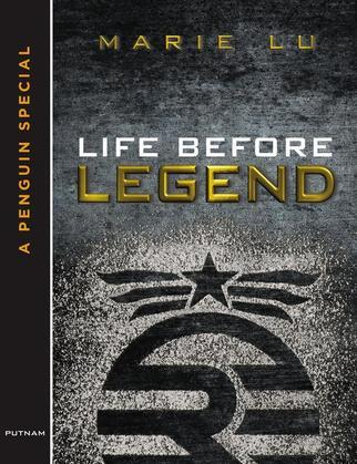 Marie Lu - Life Before Legend: Stories of the Criminal and the Prodigy