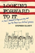 Stephen Elliott - Looking Forward to It