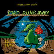 Pyro runs away