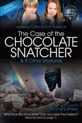 The Case of the Chocolate Snatcher: Can You Solve the Mystery #2