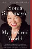 Sonia Sotomayor - My Beloved World