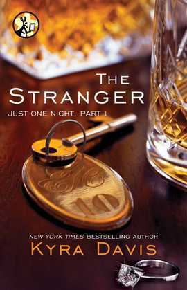 Kyra Davis - Just One Night, Part 1: The Stranger