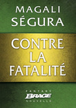 Contre la fatalit