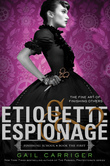 Etiquette & Espionage - Free Preview (the First 3 Chapters)