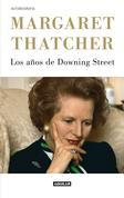 Los años de Downing Street. La autobiografía de la Dama de Hierro