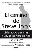 El camino de Steve Jobs. El hombre que ha transformado el mundo de las comunicaciones