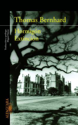 Hormigón + Extinción (Dos obras cumbre en un único volumen)