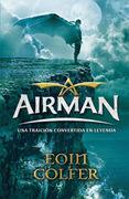 Airman. Una traición convertida en leyenda