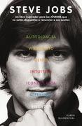 Karen Blumenthal - Steve Jobs. Un libro inspirador para los JÓVENES que no están dispuestos a renunciar a sus sueños.