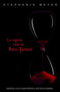 Stephenie Meyer - La segona vida de Bree Tanner