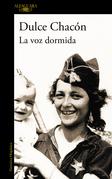 La voz dormida Edición EspeciaL (Incluye Diario de una mujer muerta y otros cuentos)