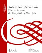 Stevenson, Robert Louis - El extraño caso del Dr. Jekyll y Mr. Hyde