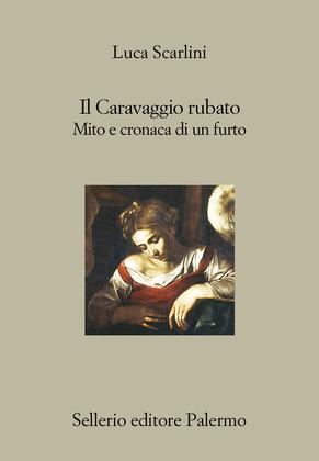 Il Caravaggio rubato