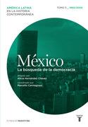 México. La búsqueda de la democracia (1960/2000)