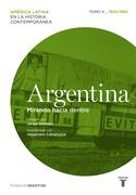 Argentina. Mirando hacia dentro (1930/1960)