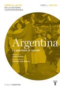 Argentina. La apertura al mundo. (1880/1930)