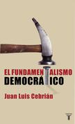 El fundamentalismo democrático