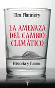 La amenaza del cambio climático