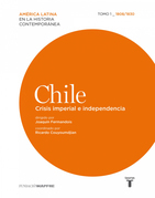 Chile. Crisis imperial e independencia. 1808/1830