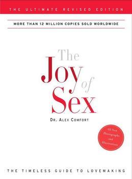 The Joy of Sex: The Ultimate Revised Edition