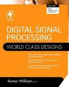 Digital Signal Processing: World Class Designs: World Class Designs