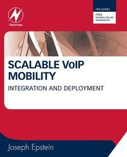 Scalable VoIP Mobility: Integration and Deployment