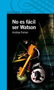 No es fácil ser Watson