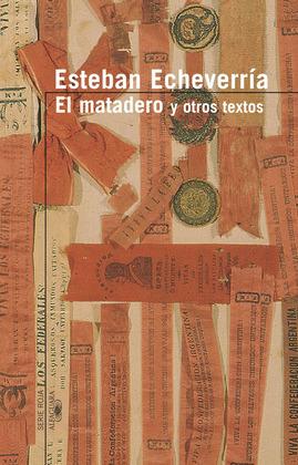 El matadero y otros textos