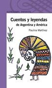 Cuentos y leyendas de Argentina y América