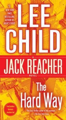 The Hard Way: A Jack Reacher Novel