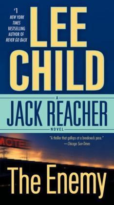 The Enemy: A Jack Reacher Novel