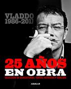 Vladdo 1986-2011. 25 años en obra