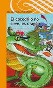 El cocodrilo no sirve, es dragón