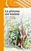 La princesa era traviesa