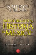 Breve relato de la historia de México