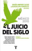 México 2010. El juicio del siglo